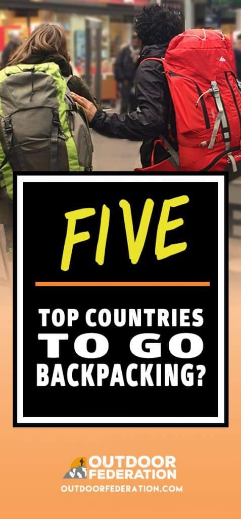 Top 5 Countries to go Backpacking