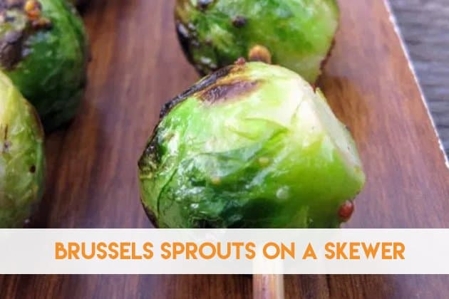 Brussels Sprouts On A Skewer